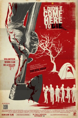 LEVEL 33 ENTERTAINMENT I DIDN'T COME HERE TO DIE THEATRICAL POSTER