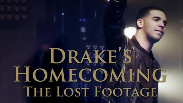 drakes-homecoming-the-lost-footage